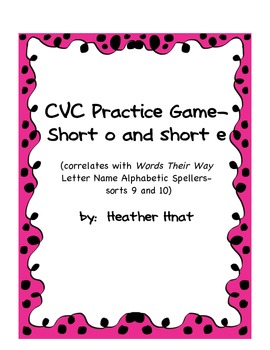 CVC short o and e game- Words Their Way sort 9-10
