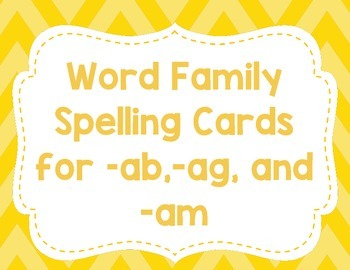 CVC spelling cards for -ab, -ag, and -am
