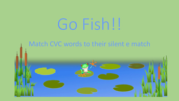 CVC vs Silent e Go Fish- Words Their Way and Orton Gillingham
