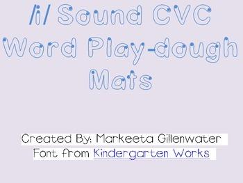 Play-dough Mats (CVC /i/ words)