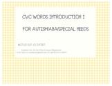 CVC words intro Autism/ABA/Special Needs
