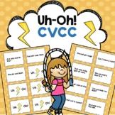 CVCC Reading Fluency Game Uh-Oh!