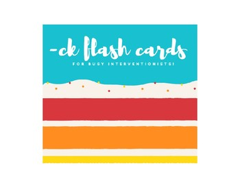CVCC -ck flash cards for busy interventionists