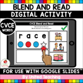 CVCE Words Blend and Read (Google Slides™) (Distance Learning)
