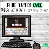 CVCe Build A Word DIGITALLY for Google Drive and Classroom