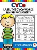 CVCe: Label the CVCe Words No Prep Packet