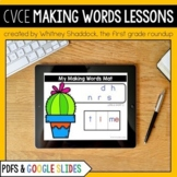 CVCe Making Words Lessons Compatible with Google Slides