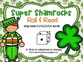 St Patrick's Day CVCe/CVVC Long Vowel Roll & Read