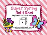 CVCe/CVVC Long Vowel Super Spring Roll & Read