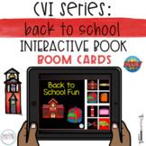 CVI Series: Back to School Interactive Book BOOM Cards- DI