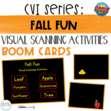 CVI Series Fall Fun   Visual Scanning Activities   BOOM Cards
