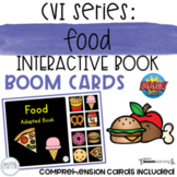 CVI Series: Food Interactive Book BOOM Cards- DISTANCE LEARNING
