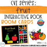 CVI Series: Fruit Interactive Book BOOM Cards- DISTANCE LEARNING