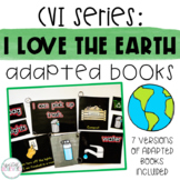 CVI Series I Love the Earth Interactive Books   Earth Day
