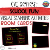 CVI Series School Fun   Visual Scanning Activities   BOOM Cards