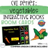CVI Series: Vegetables Interactive Book BOOM Cards- DISTAN
