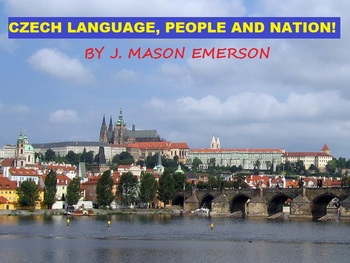 CZECH LANGUAGE, PEOPLE AND NATION!  (COMMON CORE, FUN, EASY, ON SALE.)