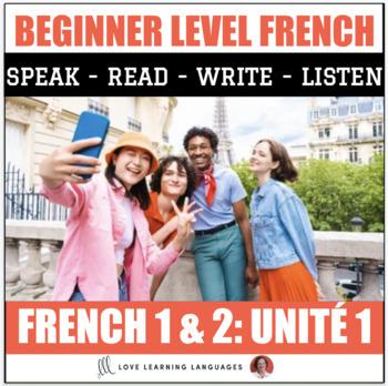 Ça y est, je parle français - French 1 and 2 - Unit 1 BUNDLE