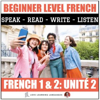 Ça y est, je parle français - French 1 and 2 - Unit 2 BUNDLE