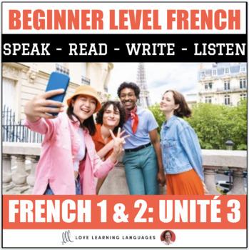 Ça y est, je parle français - French 1 and 2 - Unit 3 BUNDLE