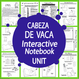 Cabeza de Vaca Spanish Explorer Interactive Notebook Unit