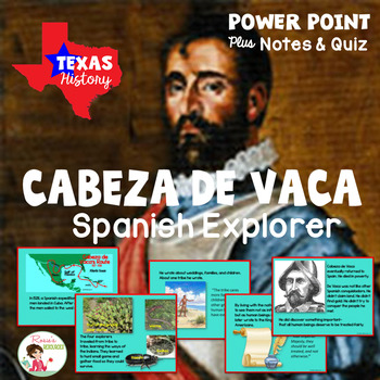 Cabeza de Vaca Spanish Explorer Power Point with Notes and Quiz