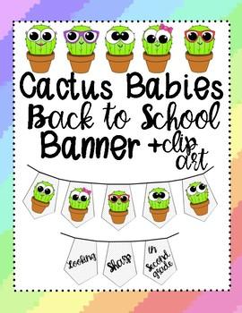 Cactus Babies Back to School Banner + Clip Art