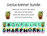 Cactus Banner Bundle