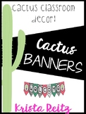 Cactus Banners