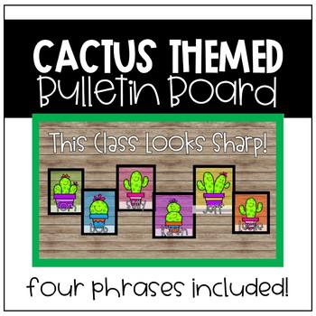 Cactus Bulletin Board (Back to School)