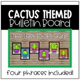 Cactus Bulletin Board (Back to School)