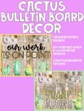 Cactus Bulletin Boards
