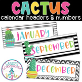 Cactus Classroom Theme Calendar Headers and Numbers