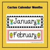 Cactus Calendar Months
