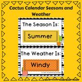 Cactus Calendar Seasons and Weather