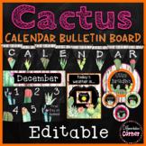 Cactus Classroom Decor Calendar Set up