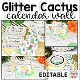 Cactus Classroom Decor Calendar and Birthday