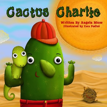 Cactus Charlie FREE Picture Book