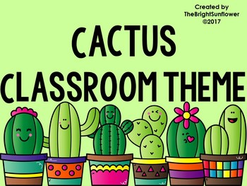 Cactus Class Theme By TheBrightSunflower