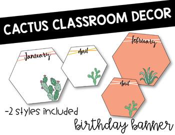 Cactus Classroom Decor- Birthday Banner
