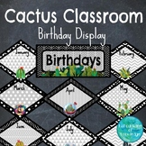 Cactus Classroom Decor - Birthdays Display