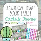 Cactus Classroom Decor Library Book Labels