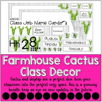 Cactus Classroom Decor Set {Farmhouse Bundle}
