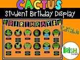 Cactus Classroom Decor Student Birthday Display Bulletin Board