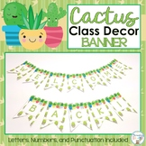 Cactus Classroom Decor Succulent Classroom Decor Welcome Bunting Banner