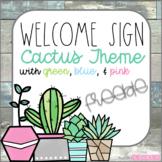 Cactus Classroom Decor Welcome Sign  FREEBIE