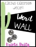 Cactus Classroom Decor {Word Wall}