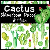 Cactus Classroom Decor and More!!  Editable!