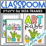 Cactus Classroom Hallway Passes for IKEA Tolsby Frames