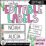 Cactus Classroom Labels and Student Name Plates   Editable